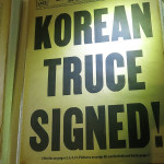 On July 27, 1953 an armistice was signed formally ending the war in Korea. It was the end of the longest negotiated armistice in history: 158 meetings spread over two years and 17 days.