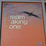 DMZ – Demilitarized Zone was cleverly changed into a Dream Making Zone poster.