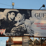 Many of the billboards around town showed the influence of Western and European marketing.